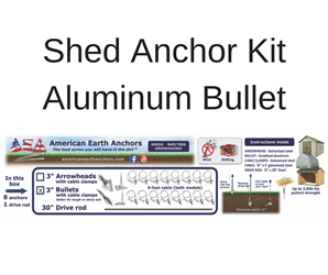 Shed Anchor Kit - Aluminum Bullet